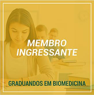 Membro Ingressante (Graduandos em Biomedicina)