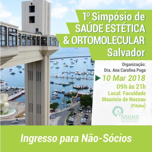 Ingresso (Não-Sócios) – 2º LOTE – Simpósio em Saúde Estética e Ortomolecular  (Salvador-BA)
